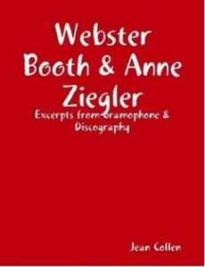 """Webster Booth & Anne Ziegler: Excerpts from """"Gramophone"""" and Discography"""""""